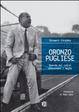 Cover of Oronzo Pugliese. Quando nel calcio esistevano i maghi