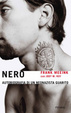 Cover of Nero. Autobiografia di un neonazista guarito