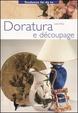 Cover of Doratura e découpage