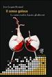 Cover of Il senso goloso. La commensalità, il gusto, gli alimenti