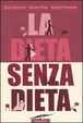 Cover of La dieta senza dieta
