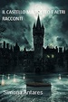 Cover of Il castello maledetto e altri racconti