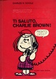 Cover of Ti saluto, Charlie Brown