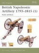 Cover of British Napoleonic Artillery 1793-1815 (1)