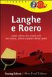 Cover of Langhe e Roero. Sulle colline dei grandi vini tra natura, storia e piaceri della tavola