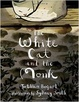 Cover of The White Cat and the Monk
