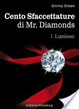 Cover of Cento Sfaccettature di Mr. Diamonds - vol. 1: Luminoso