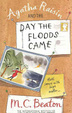 Cover of Agatha Raisin and the Day the Floods Came