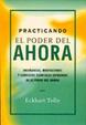 Cover of Practicando El Poder del Ahora