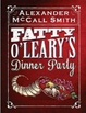 Cover of Fatty O'Leary's Dinner Party