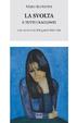 Cover of La svolta e tutti i racconti