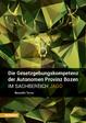 Cover of Die Gesetzgebungskompetenz der Autonomen Provinz Bozen im Sachbereich Jagd