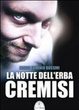 Cover of La notte dell'erba cremisi