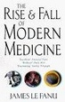 Cover of The Rise and Fall of Modern Medicine