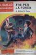 Cover of Tre per la forca