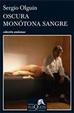 Cover of OSCURA MONOTONA SANGRE