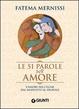 Cover of Le cinquantuno parole dell'amore. L'amore nell'Islam dal Medioevo al digitale