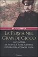 Cover of La Persia nel Grande Gioco