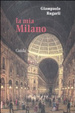 Cover of La mia Milano