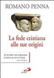 Cover of La fede cristiana alle sue origini