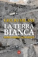 Cover of La terra bianca