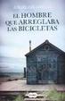 Cover of El hombre que arreglaba las bicicletas