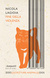 Cover of Fine della violenza