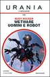 Cover of Wetware. Uomini e robot