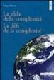 Cover of La sfida della complessità - Le défi de la complexité