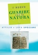 Cover of Guarire con la natura