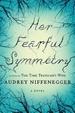 Cover of Her Fearful Symmetry