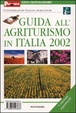 Cover of Guida all'agriturismo in Italia 2002
