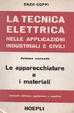 Cover of La tecnica elettrica nelle applicazioni industriali e civili [2