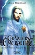 Cover of Les Chevaliers d'Emeraude, Tome 3
