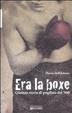 Cover of Era la boxe. Quattro storie di pugilato del '900