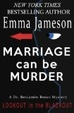 Cover of Marriage Can Be Murder