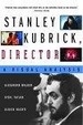 Cover of Stanley Kubrick, Director