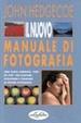 Cover of Il nuovo manuale di fotografia