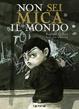 Cover of Non sei mica il mondo
