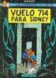 Cover of Las aventuras de Tintín: Vuelo 714 para Sidney