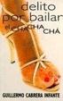 Cover of Delito por bailar el chachachá