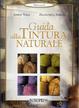 Cover of Guida alla tintura naturale