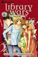 Cover of Library Wars: Love & War, Vol. 6