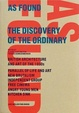 Cover of As Found. The Discovery of the Ordinary. British Architecture and Art of the 1950s.