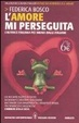 Cover of L'amore mi perseguita