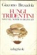 Cover of Fungi tridentini novi vel nondum delineati