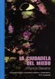 Cover of LA CIUDADELA DEL MIEDO