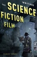 Cover of Writing the Science Fiction Film