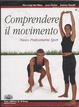 Cover of Comprendere il movimento. Per le Scuole superiori