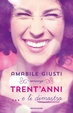 Cover of Trent'anni… e li dimostro